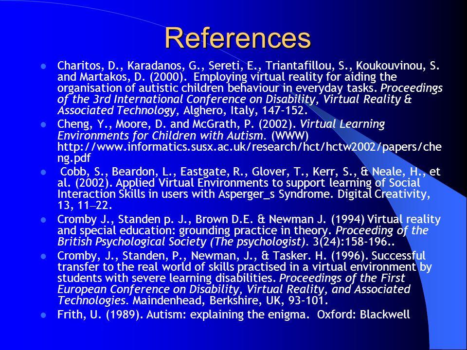 References Charitos, D., Karadanos, G., Sereti, E., Triantafillou, S., Koukouvinou, S.