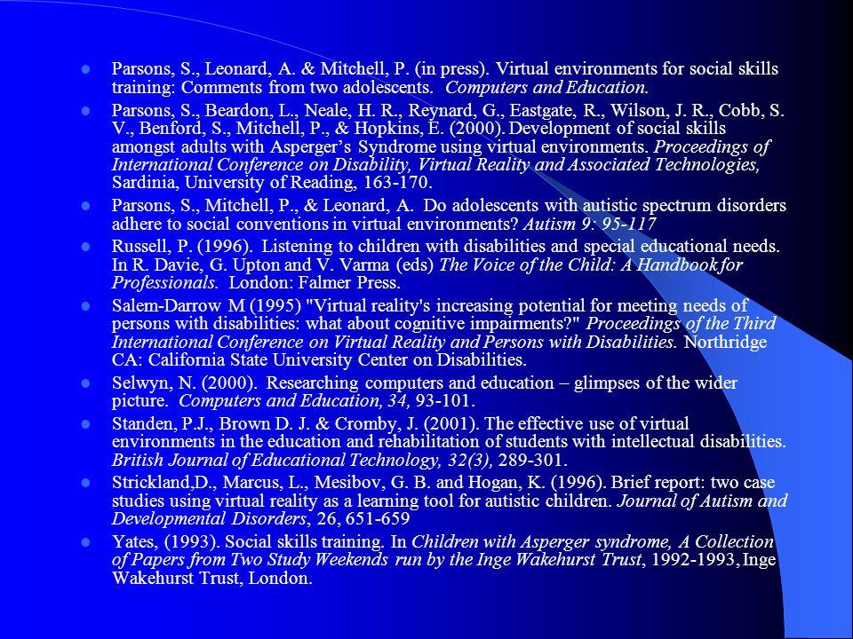 Parsons, S., Leonard, A.& Mitchell, P. (in press).