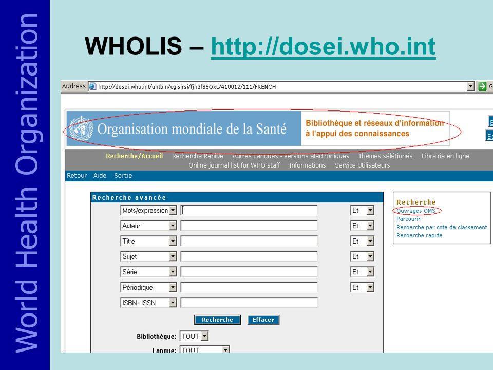 WHOLIS – http://dosei.who.inthttp://dosei.who.int