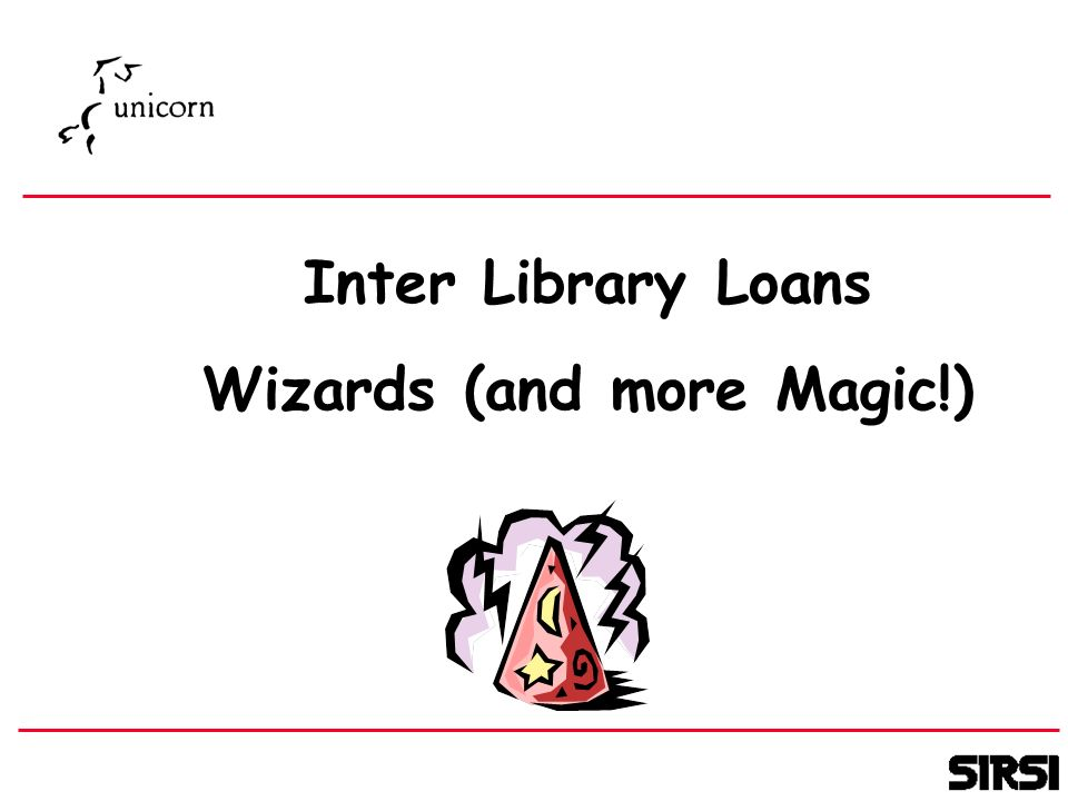Inter Library Loans Wizards (and more Magic!)