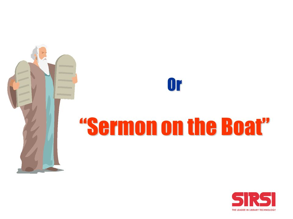 Or Sermon on the Boat