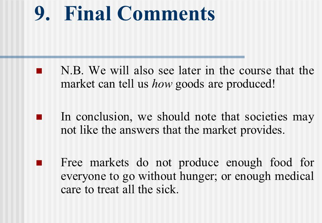 9.Final Comments N.B.