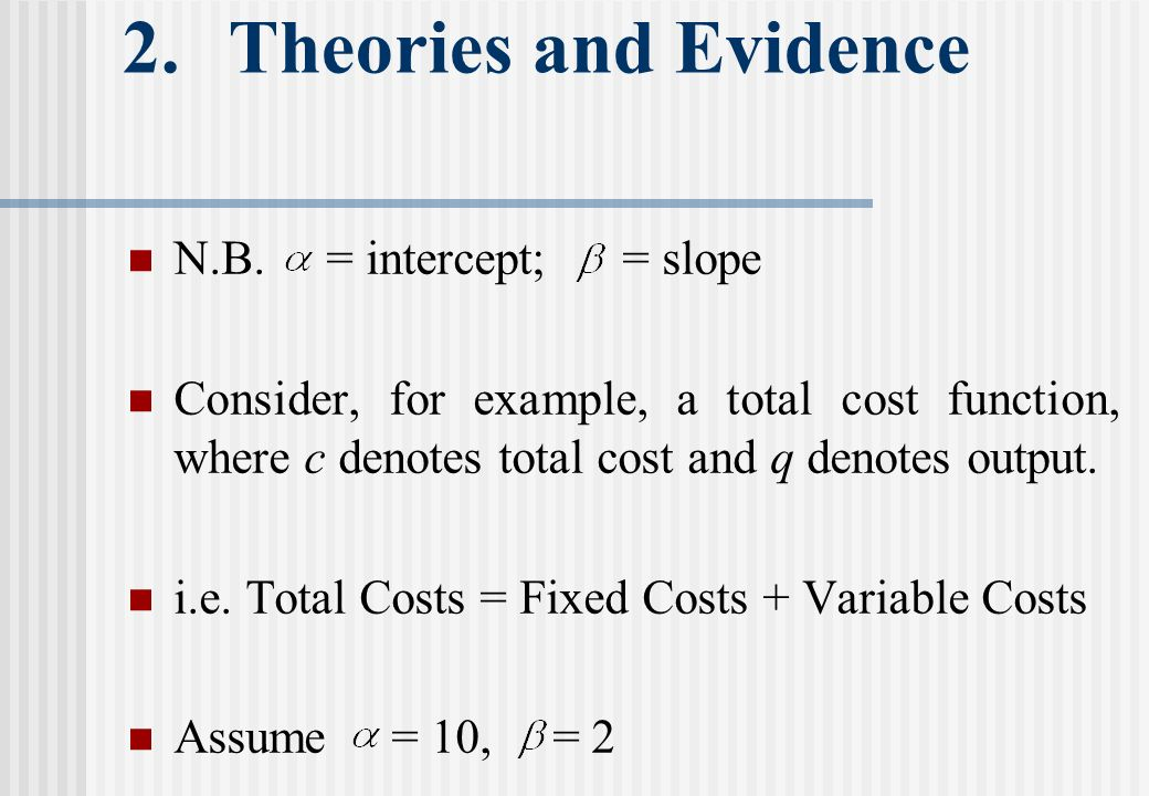 2.Theories and Evidence N.B.
