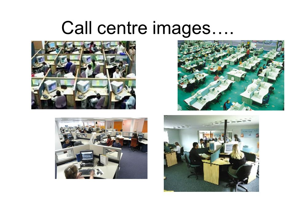 Call centre images….
