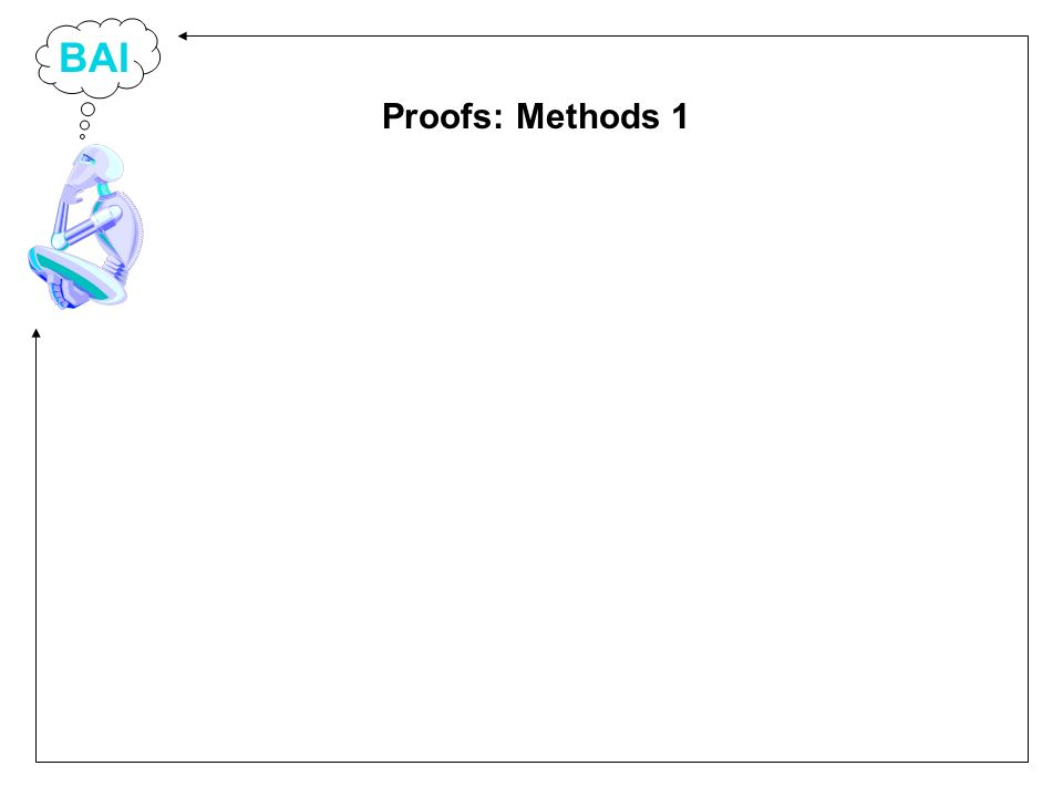 BAI Proofs: Methods 1