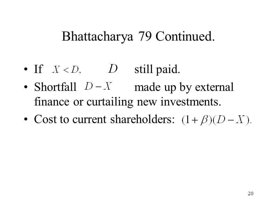 20 Bhattacharya 79 Continued. If still paid.