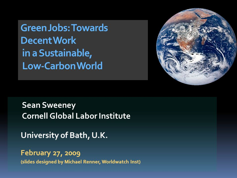 Sean Sweeney Cornell Global Labor Institute University of Bath, U.K.