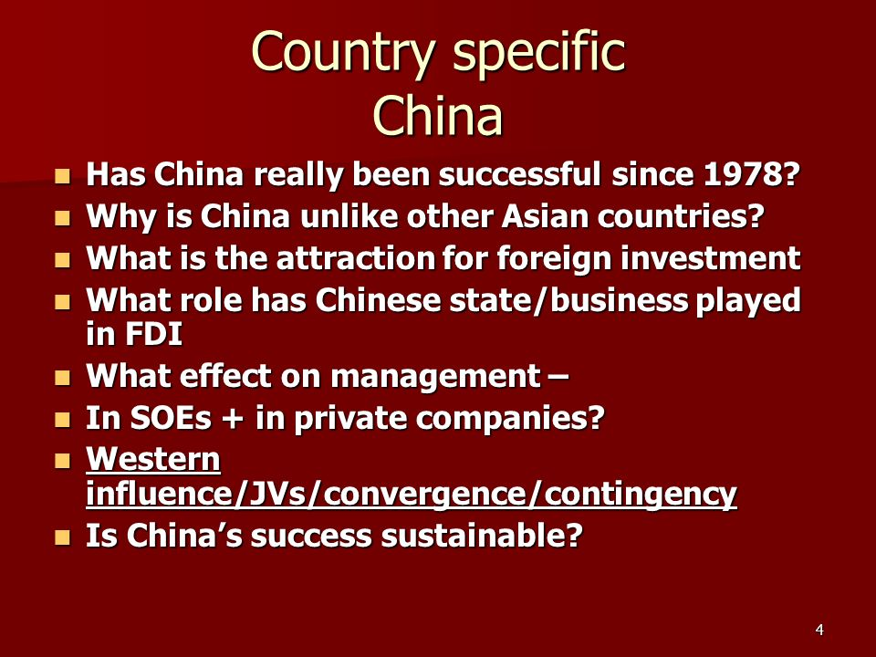 4 Country specific China Has China really been successful since 1978.