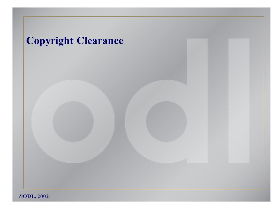 ©ODL, 2002 Copyright Clearance