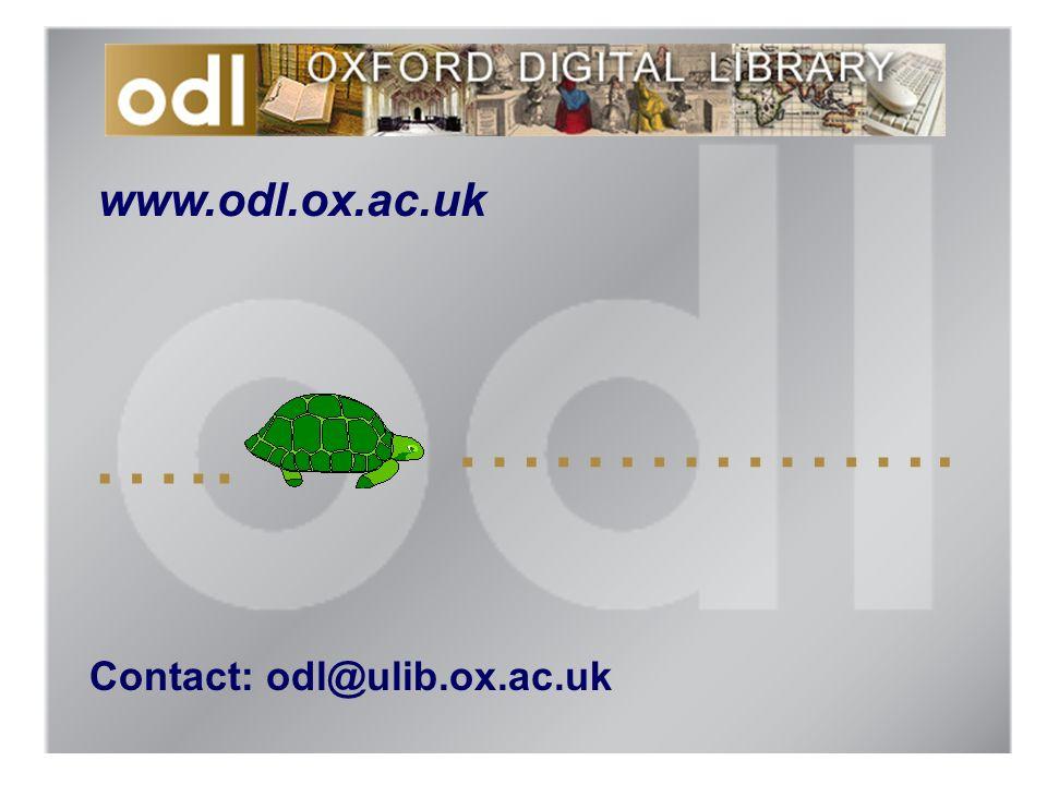 www.odl.ox.ac.uk Contact: odl@ulib.ox.ac.uk ….. …………….