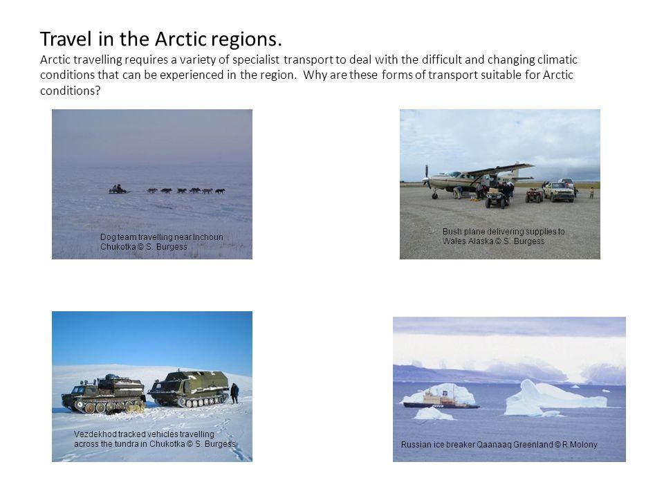Travel in the Arctic regions.