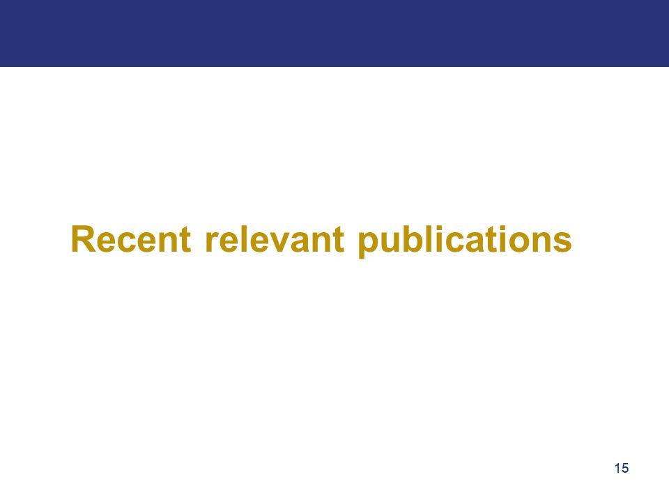 15 Recent relevant publications