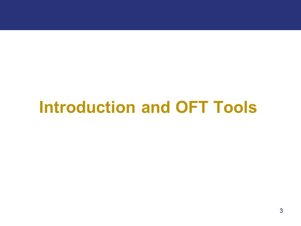 33 Introduction and OFT Tools