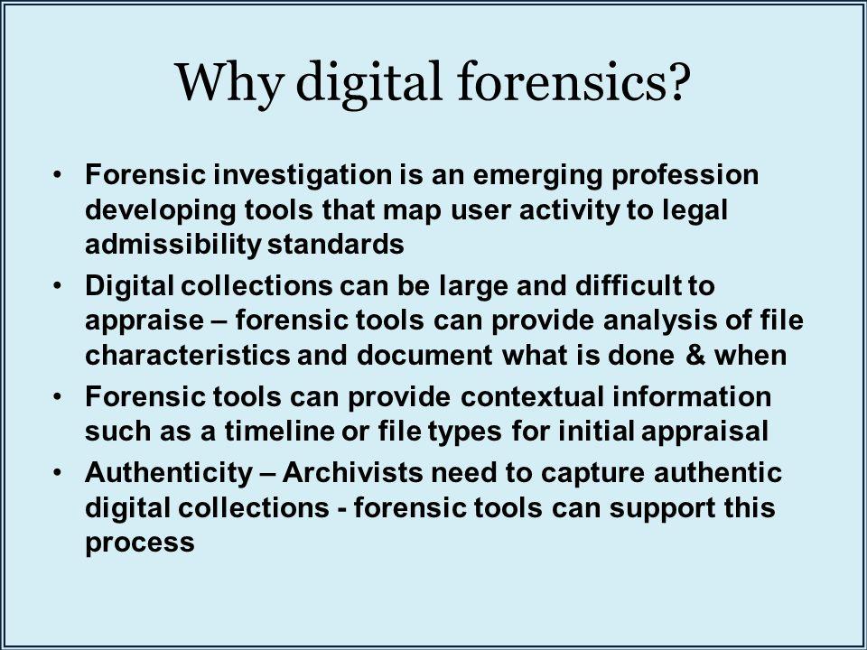Why digital forensics.