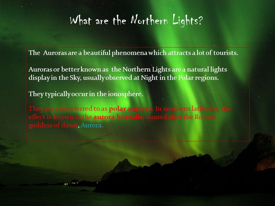 What are the Northern Lights .