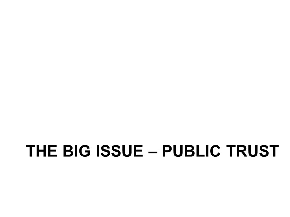 THE BIG ISSUE – PUBLIC TRUST