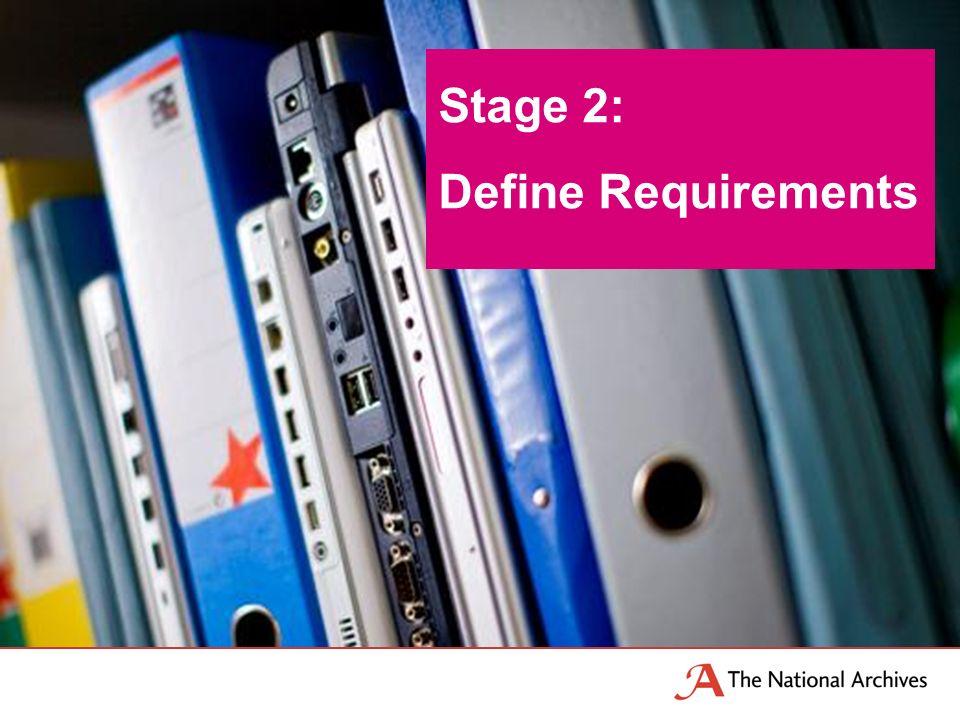 Stage 2: Define Requirements