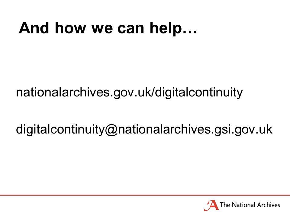 nationalarchives.gov.uk/digitalcontinuity digitalcontinuity@nationalarchives.gsi.gov.uk