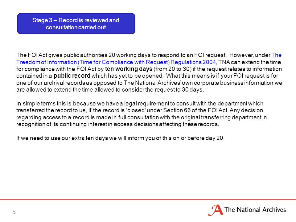 5 The FOI Act gives public authorities 20 working days to respond to an FOI request.