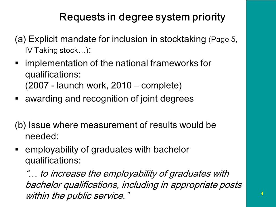 5 Requests in quality assurance priority (a) Explicit mandate for stocktaking (Page 5, IV Taking stock…) : …implementation of the standards and guidelines for quality assurance in the European Higher Education Area as proposed by the ENQA report.