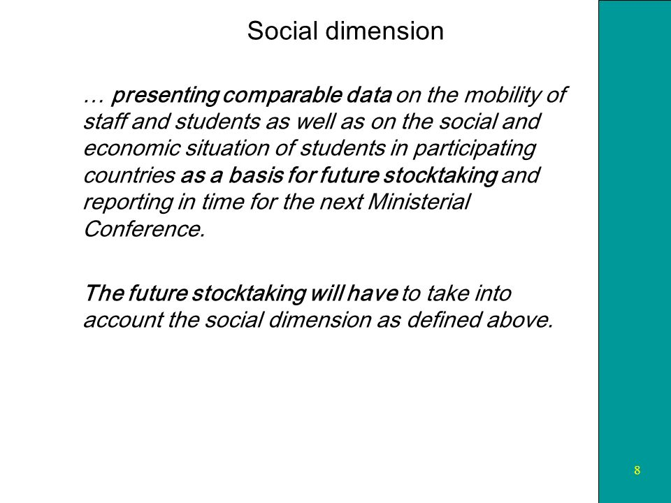 9 The preliminary vision of the 2001-2007 stocktaking