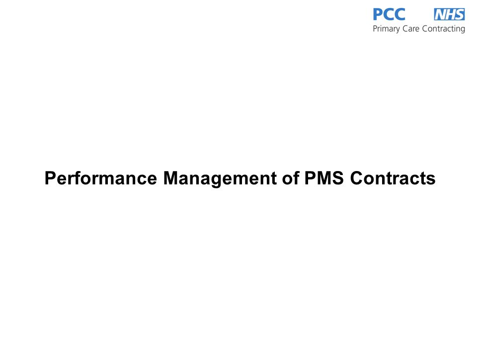 Performance Management of PMS Contracts