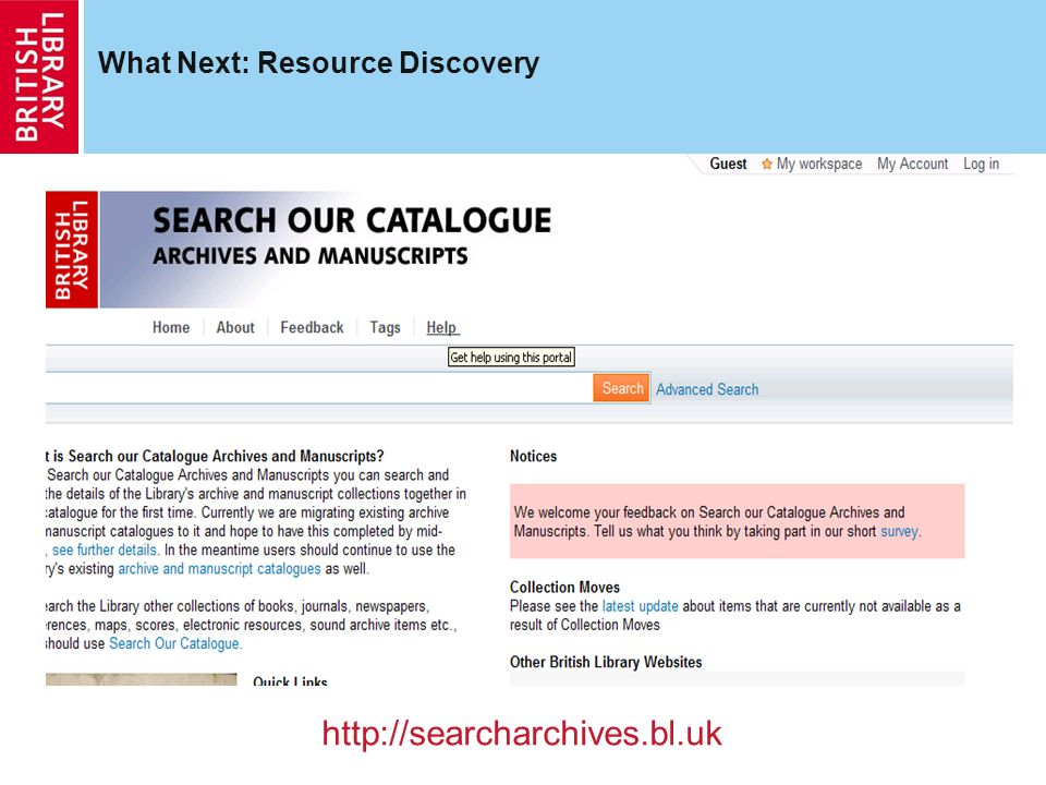 What Next: Resource Discovery http://searcharchives.bl.uk