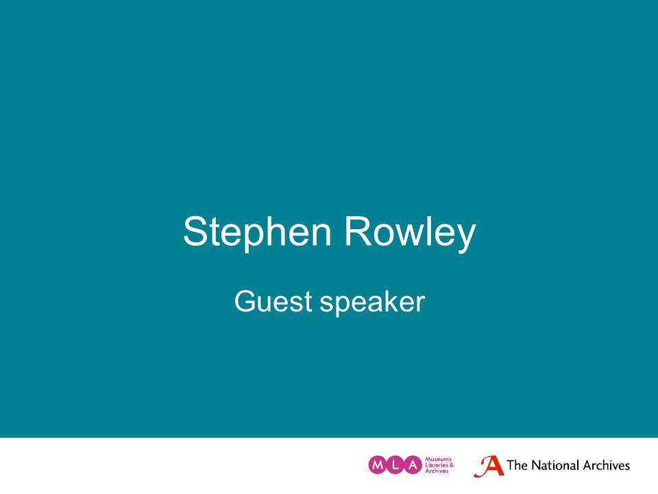 Stephen Rowley Guest speaker