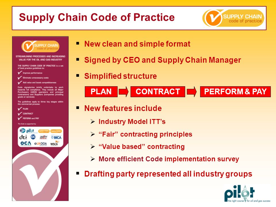 New clean and simple format Signed by CEO and Supply Chain Manager Simplified structure New features include Industry Model ITTs Fair contracting prin