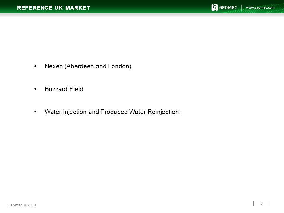 REFERENCE UK MARKET 5 Nexen (Aberdeen and London).