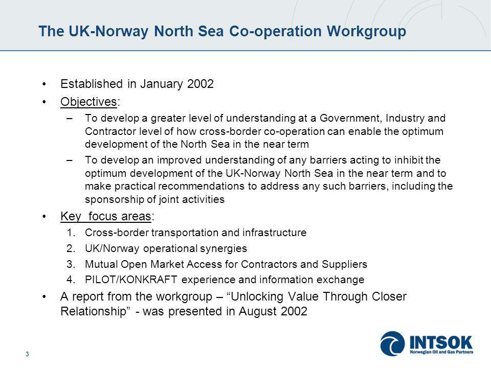 4 The report Unlocking Value Through Closer Relationships The report came forward with a total of 14 recommendations Three of these recommendations were related to the key area Mutual Open Access for Contractors and Suppliers: –R10) Expand the range of opportunities available to the UK and Norway Supply Chains through delivering Mutual Share Fairs, cross-border business to business mentoring and seminars –R12) Simplify the processes to give mutual access to the UK and Norwegian markets by creating guidelines to advise the Supply chain on regulatory compliance –R13) Work to improve mutual open market access across the North Sea by creating a single pre-qualification system for UK and Norwegian contracts and an integrated business directory of suppliers for the UK and Norway