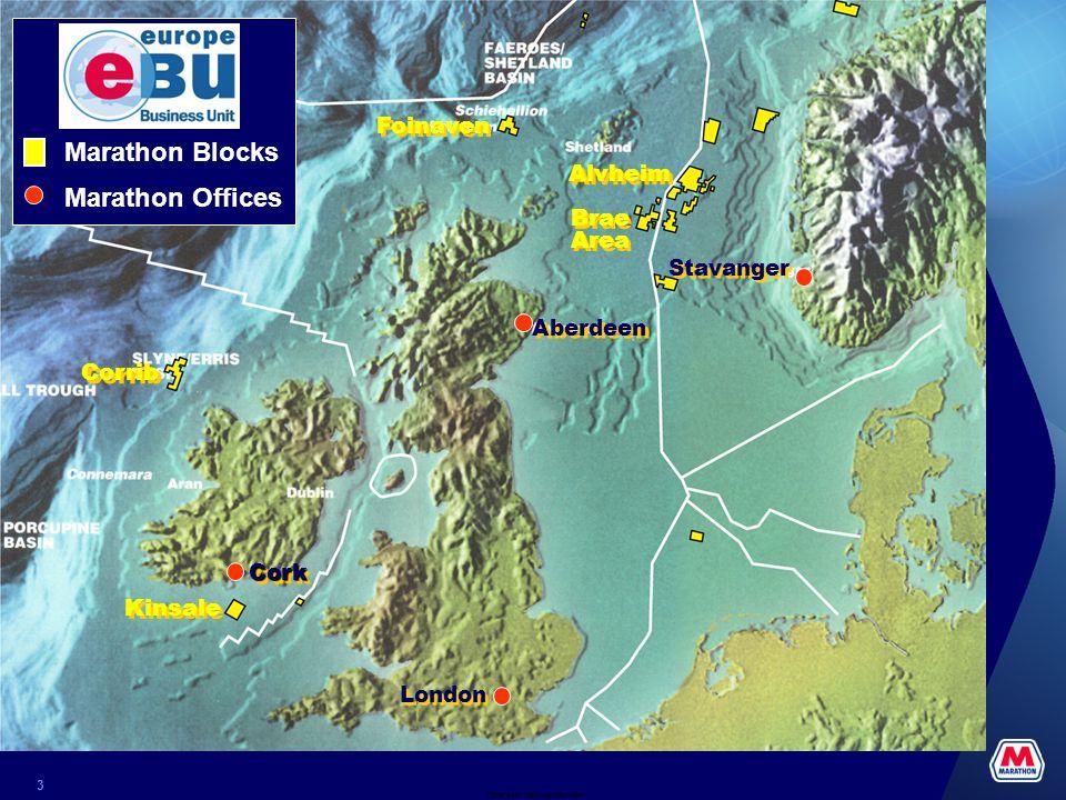 Date and Tracking Info Here 3 Alvheim Brae Area Brae Area Foinaven Kinsale Corrib London Aberdeen Stavanger CorkCork Marathon Blocks Marathon Offices