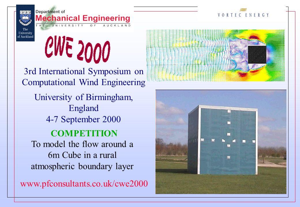 3rd International Symposium on Computational Wind Engineering University of Birmingham, England 4-7 September 2000 COMPETITION To model the flow aroun