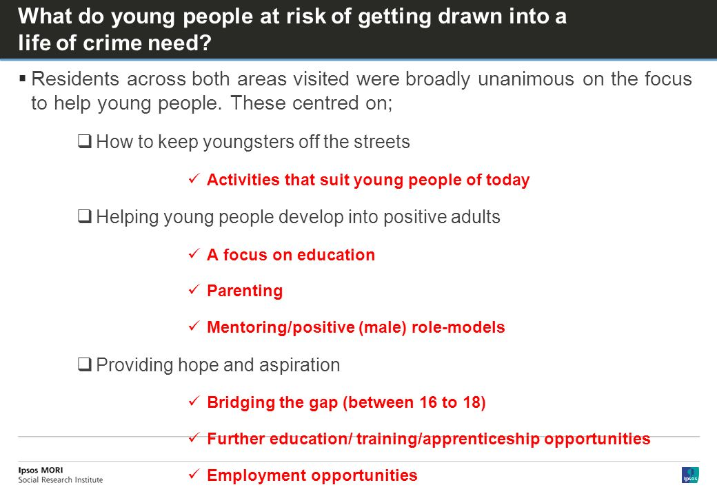 What do young people at risk of getting drawn into a life of crime need.