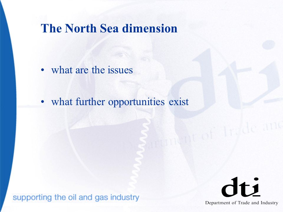 The North Sea dimension what are the issues what further opportunities exist