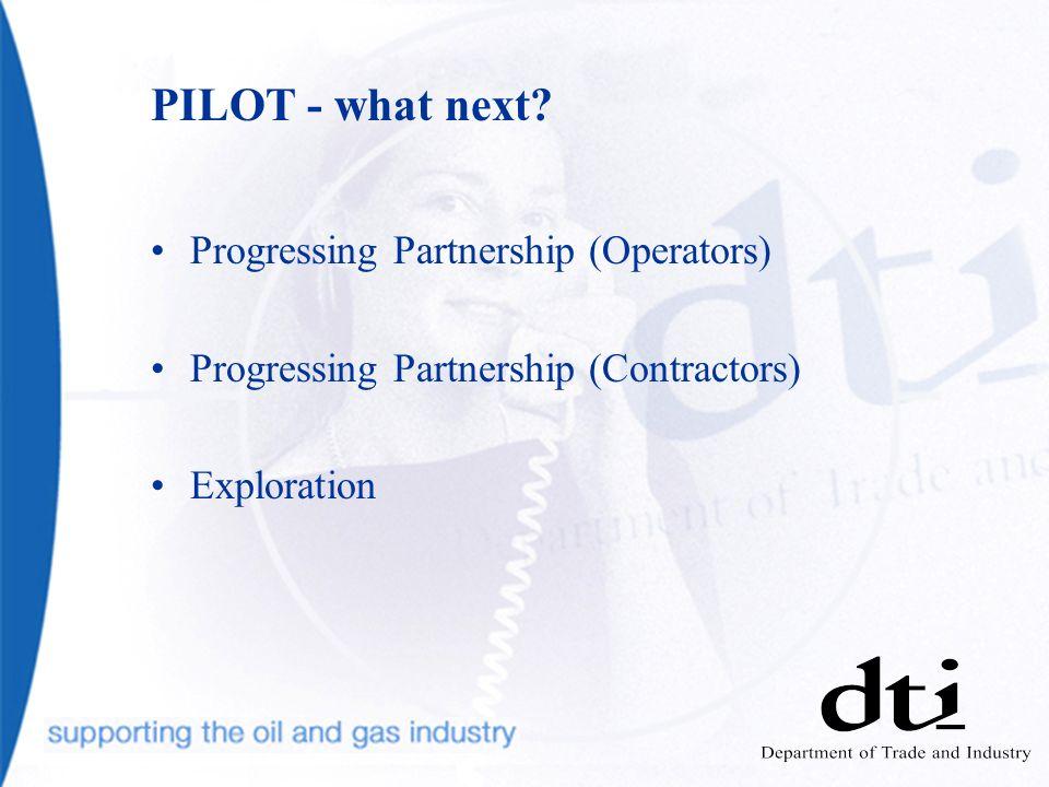 PILOT - what next.