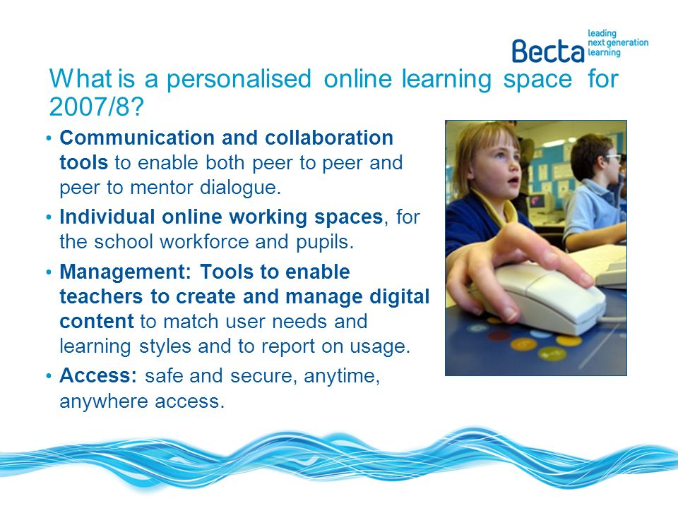 What is a personalised online learning space for 2007/8.