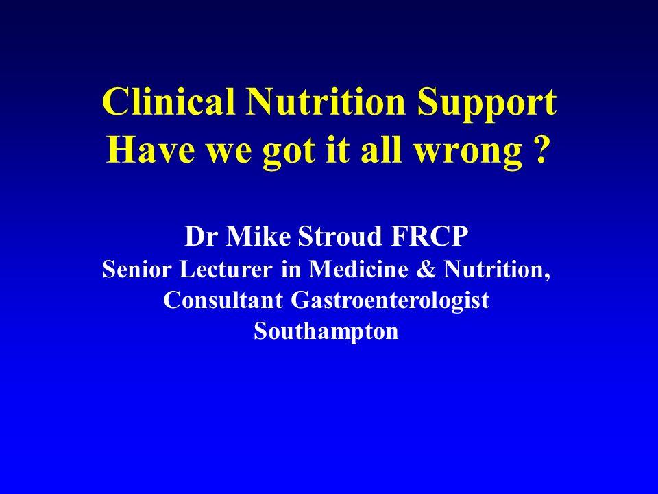 Enteral versus parenteral nutrition: a pragmatic study.
