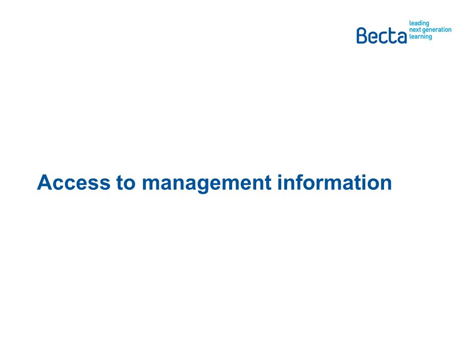 Access to management information