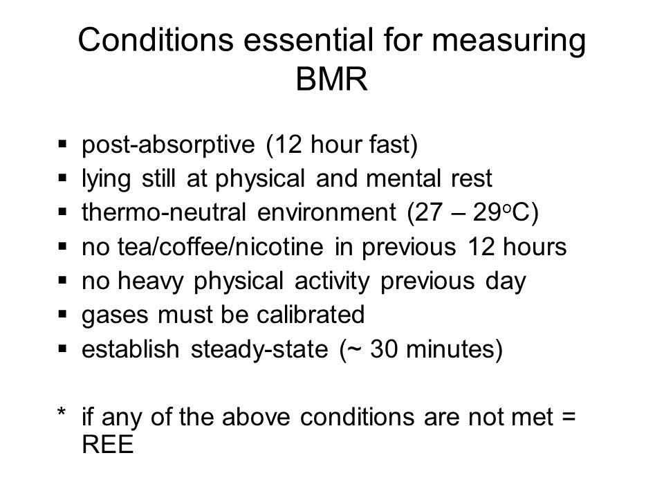 Estimating BMR: controversies basal metabolic rate (BMR) vs.