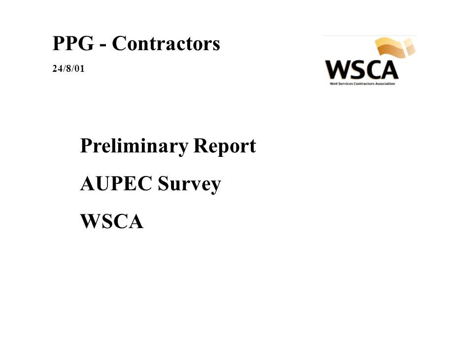 PPG - Contractors 24/8/01 Preliminary Report AUPEC Survey WSCA