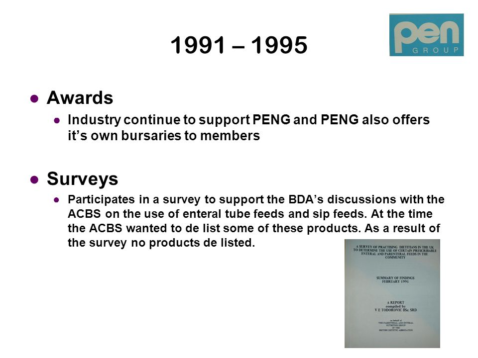 1991 – 1995 Clinical Update The first BDA course to be validated in 1991.