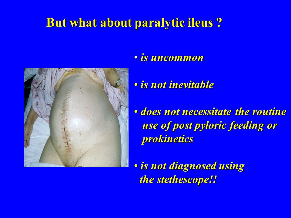 But what about paralytic ileus .