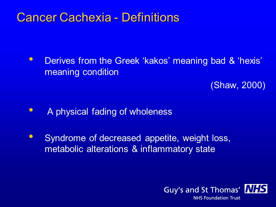 Cancer Cachexia - What it is.