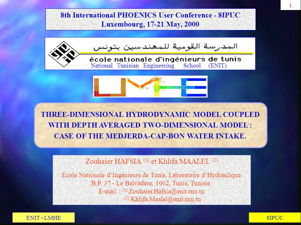 8th International PHOENICS User Conference - 8IPUC Luxembourg, 17-21 May, 2000 THREE-DIMENSIONAL HYDRODYNAMIC MODEL COUPLED WITH DEPTH AVERAGED TWO-DI