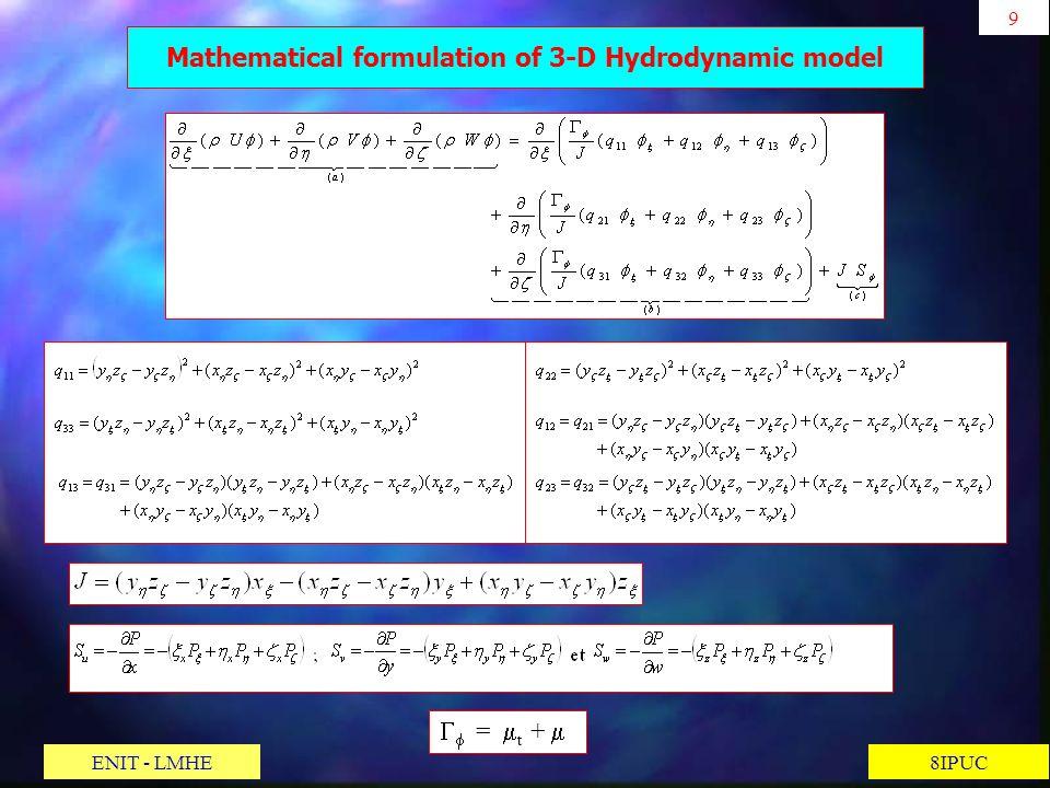 9 8IPUC Mathematical formulation of 3-D Hydrodynamic model = t + ENIT - LMHE