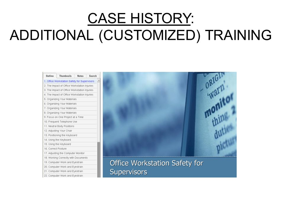CASE HISTORY: ADDITIONAL (CUSTOMIZED) TRAINING