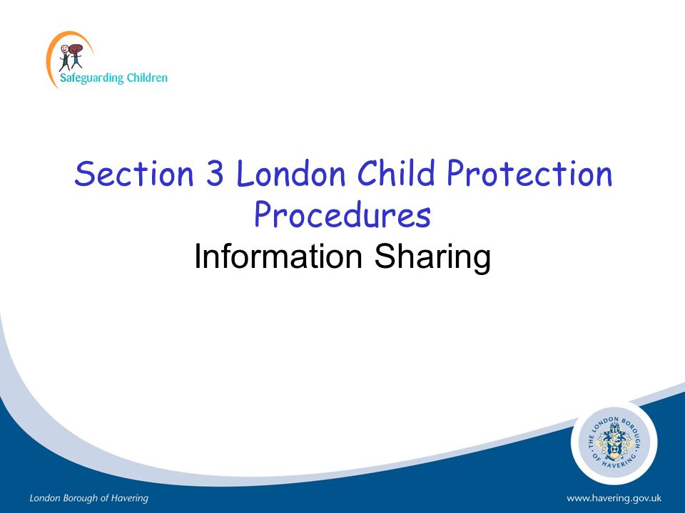 Section 3 London Child Protection Procedures Information Sharing
