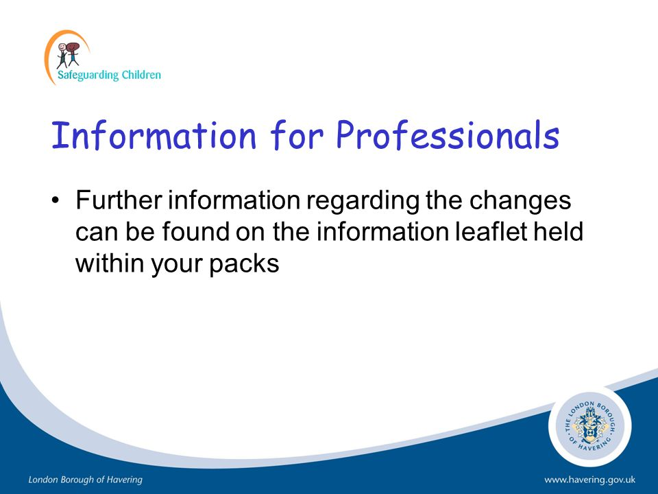 Information for Professionals Further information regarding the changes can be found on the information leaflet held within your packs