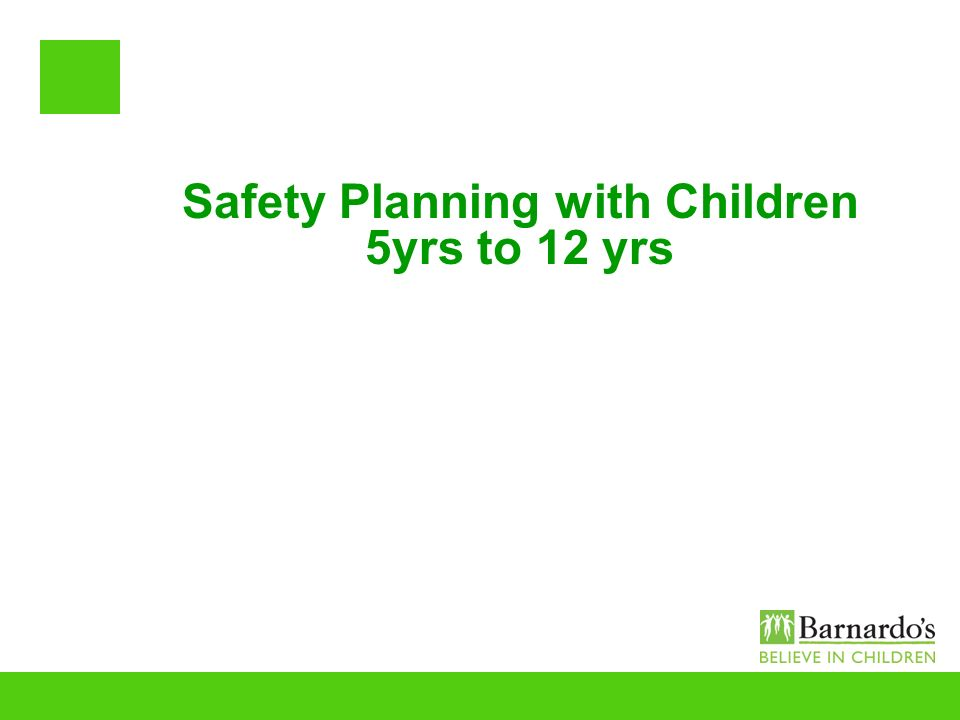 Safety Planning with Children 5yrs to 12 yrs